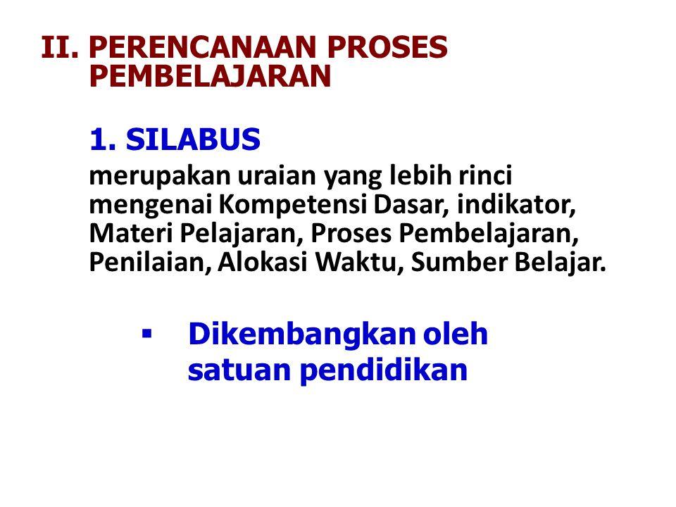 II. PERENCANAAN PROSES PEMBELAJARAN 1. SILABUS