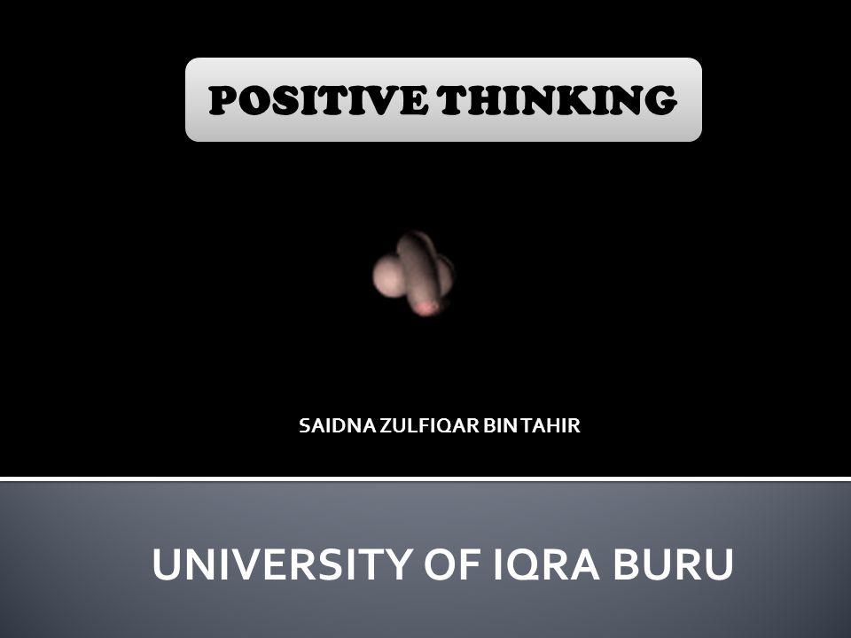 SAIDNA ZULFIQAR BIN TAHIR UNIVERSITY OF IQRA BURU