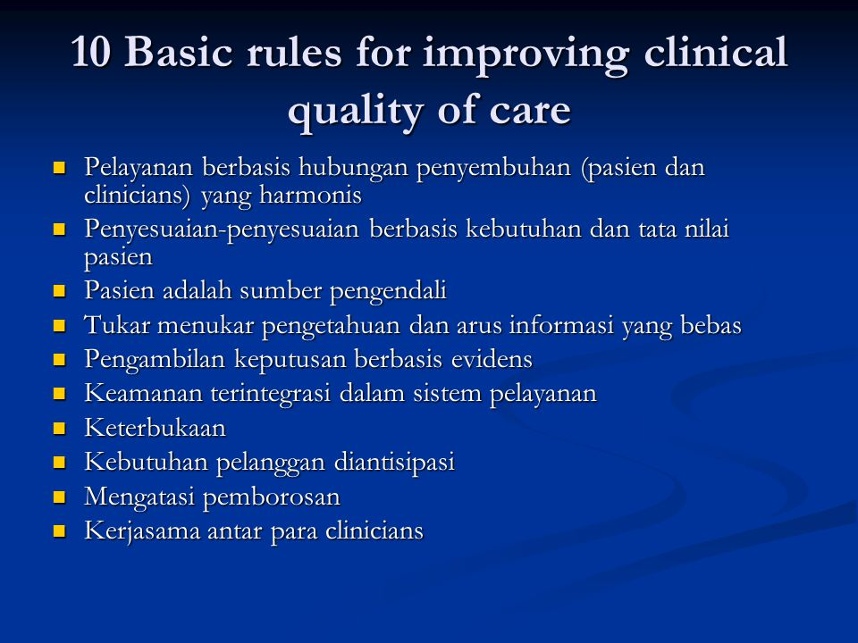10 Basic rules for improving clinical quality of care