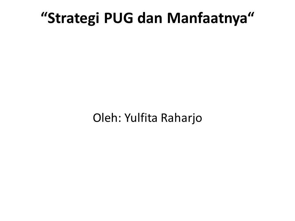 Strategi PUG dan Manfaatnya