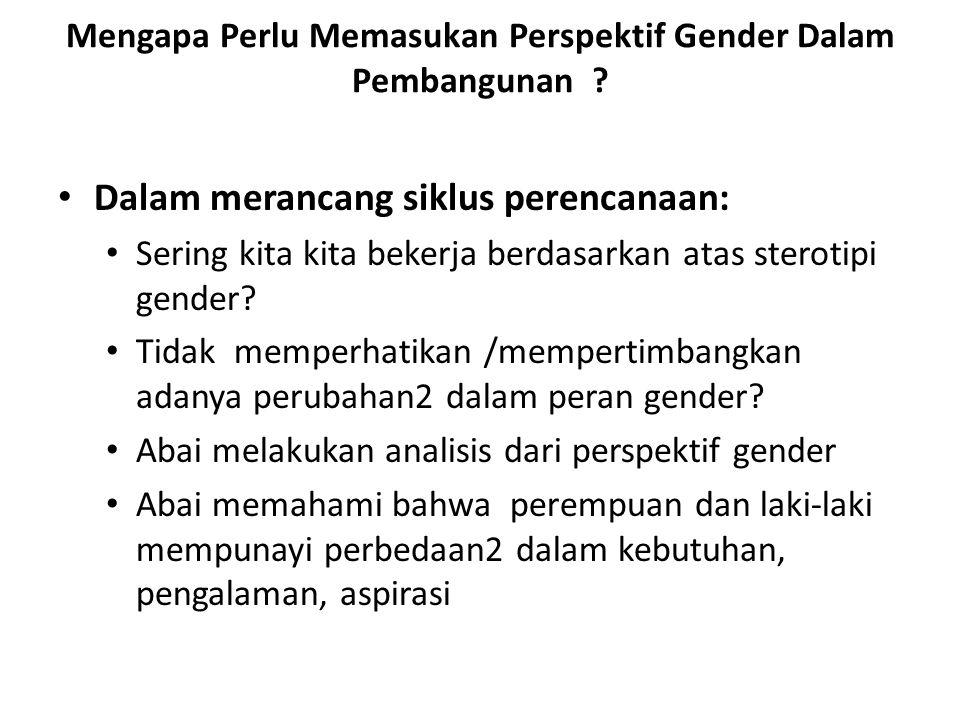 Mengapa Perlu Memasukan Perspektif Gender Dalam Pembangunan