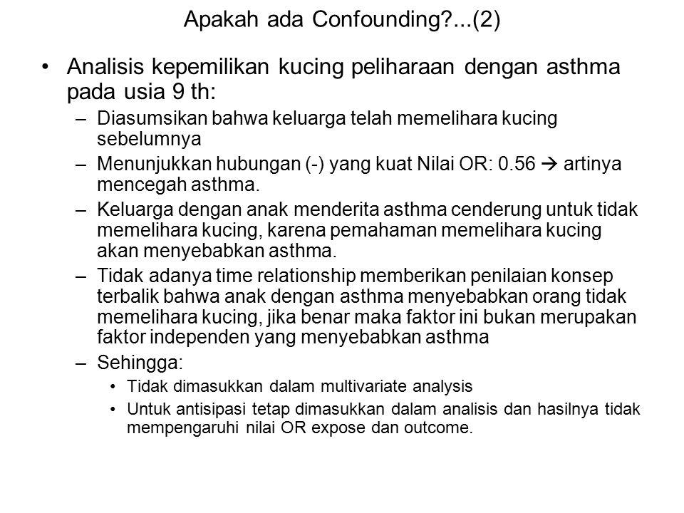 Apakah ada Confounding ...(2)