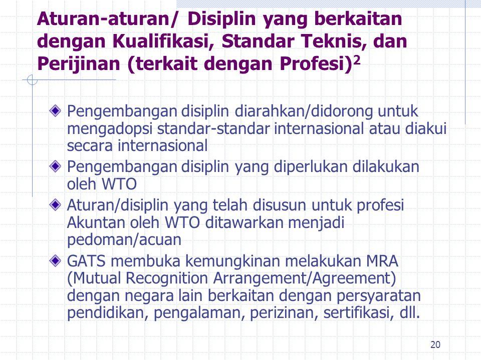 Aturan-aturan/ Disiplin yang berkaitan dengan Kualifikasi, Standar Teknis, dan Perijinan (terkait dengan Profesi)2