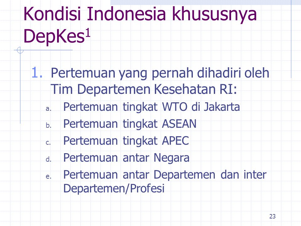 Kondisi Indonesia khususnya DepKes1