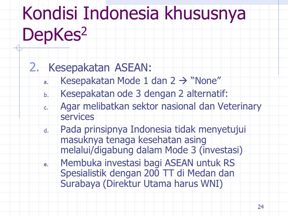 Kondisi Indonesia khususnya DepKes2