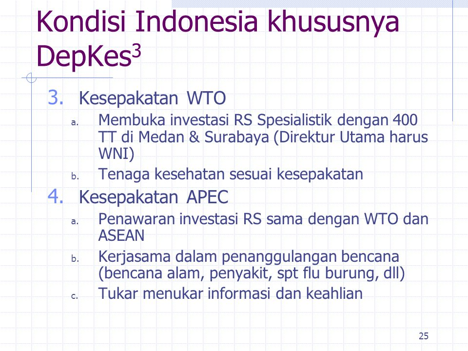 Kondisi Indonesia khususnya DepKes3