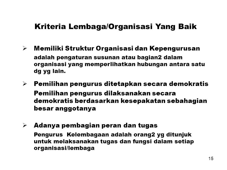 Kriteria Lembaga/Organisasi Yang Baik