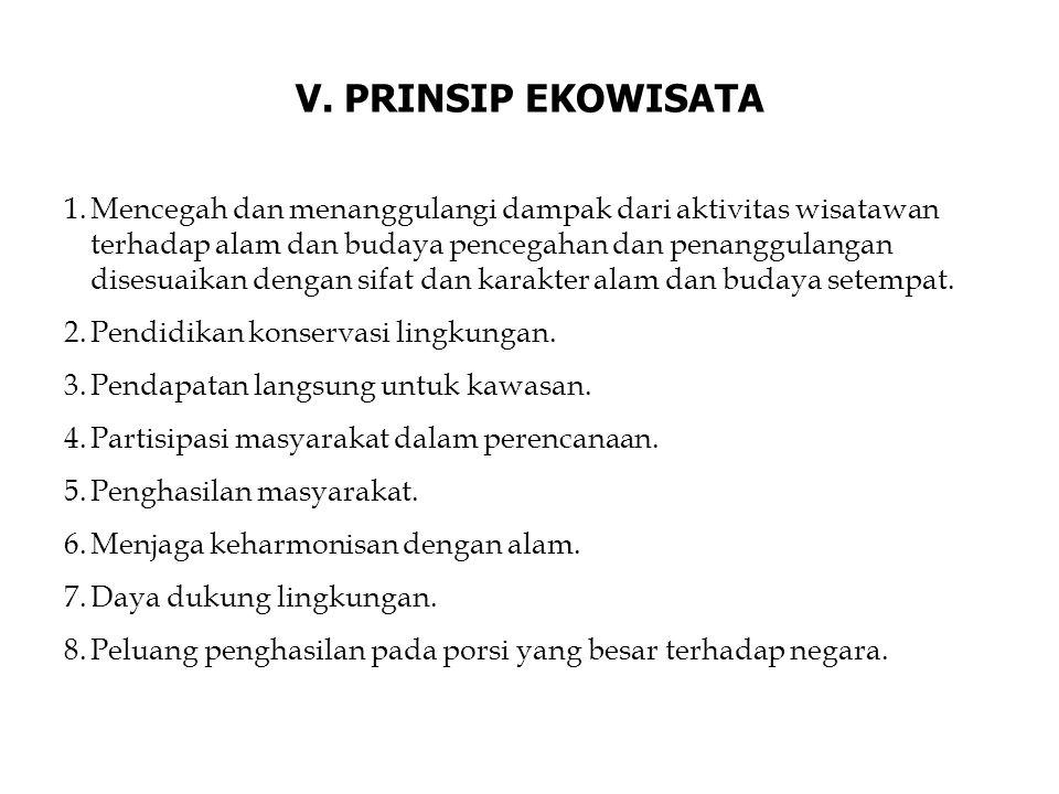V. PRINSIP EKOWISATA