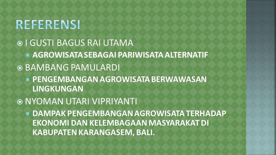 Referensi I GUSTI BAGUS RAI UTAMA BAMBANG PAMULARDI