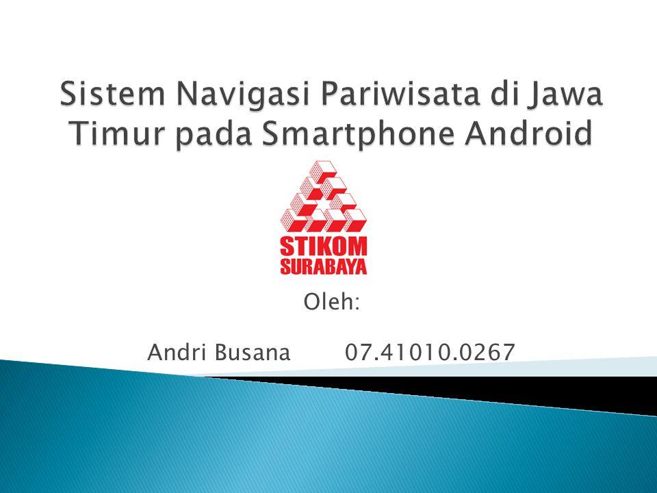 Sistem Navigasi Pariwisata di Jawa Timur pada Smartphone Android