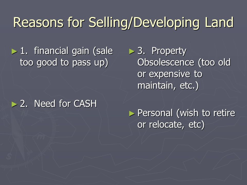 Reasons for Selling/Developing Land