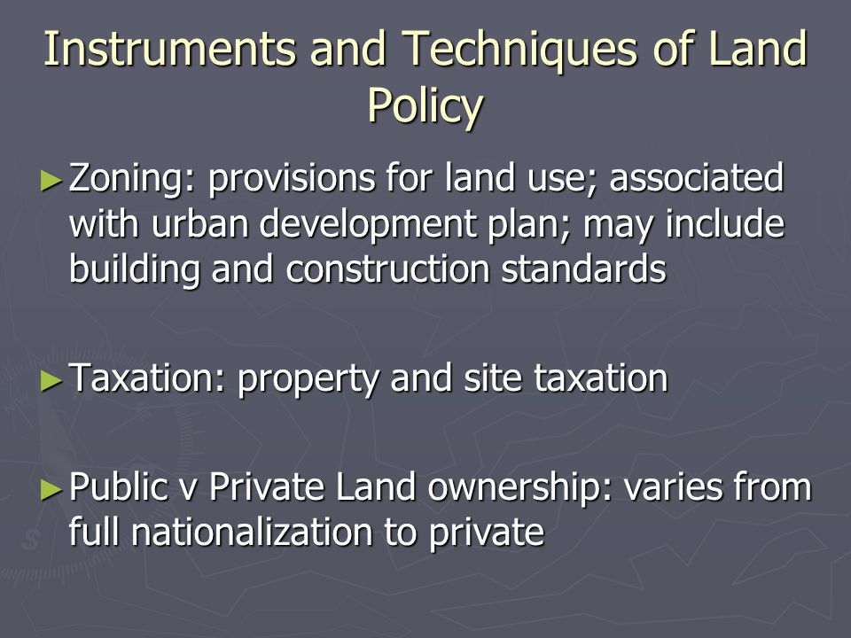 Instruments and Techniques of Land Policy