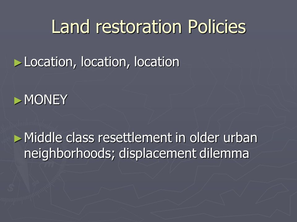 Land restoration Policies