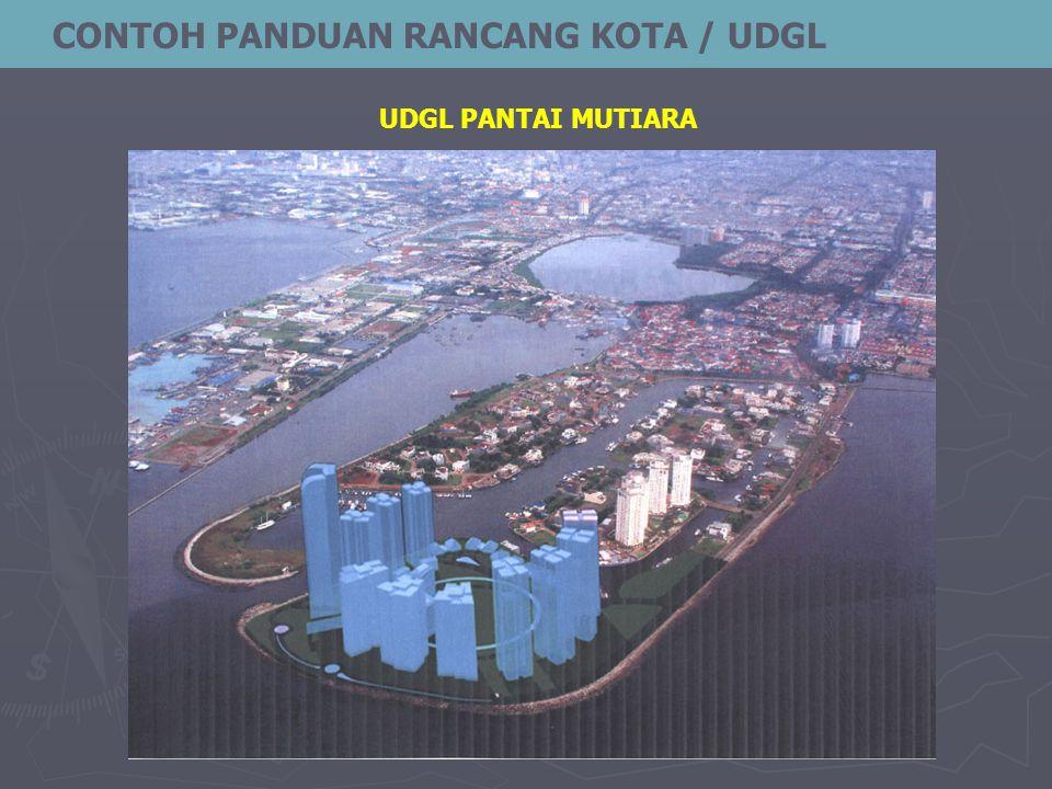 CONTOH PANDUAN RANCANG KOTA / UDGL