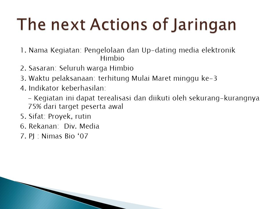 The next Actions of Jaringan