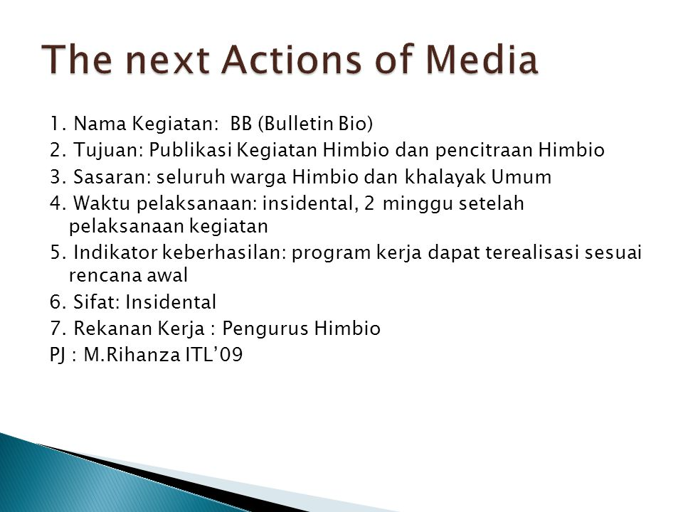The next Actions of Media