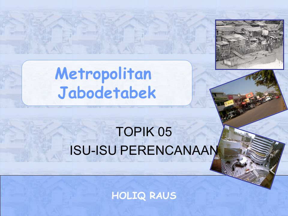 TOPIK 05 ISU-ISU PERENCANAAN