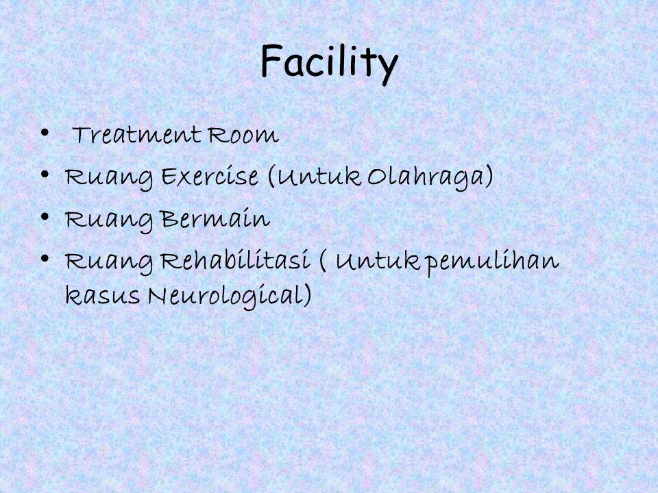 Facility Treatment Room Ruang Exercise (Untuk Olahraga) Ruang Bermain