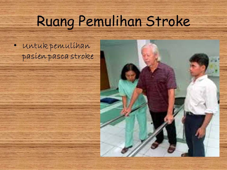 Ruang Pemulihan Stroke