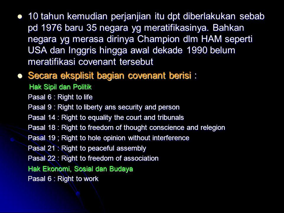 Secara eksplisit bagian covenant berisi :