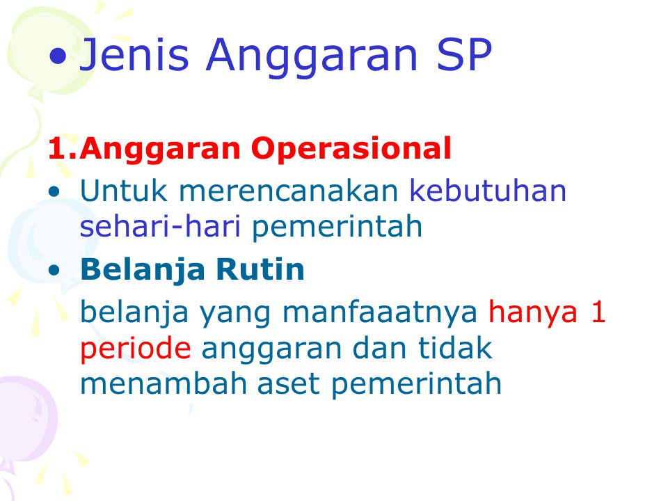Jenis Anggaran SP Anggaran Operasional