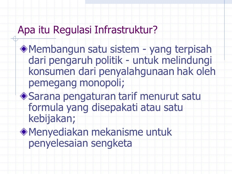Apa itu Regulasi Infrastruktur