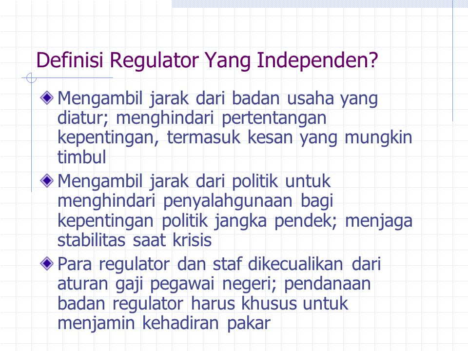 Definisi Regulator Yang Independen