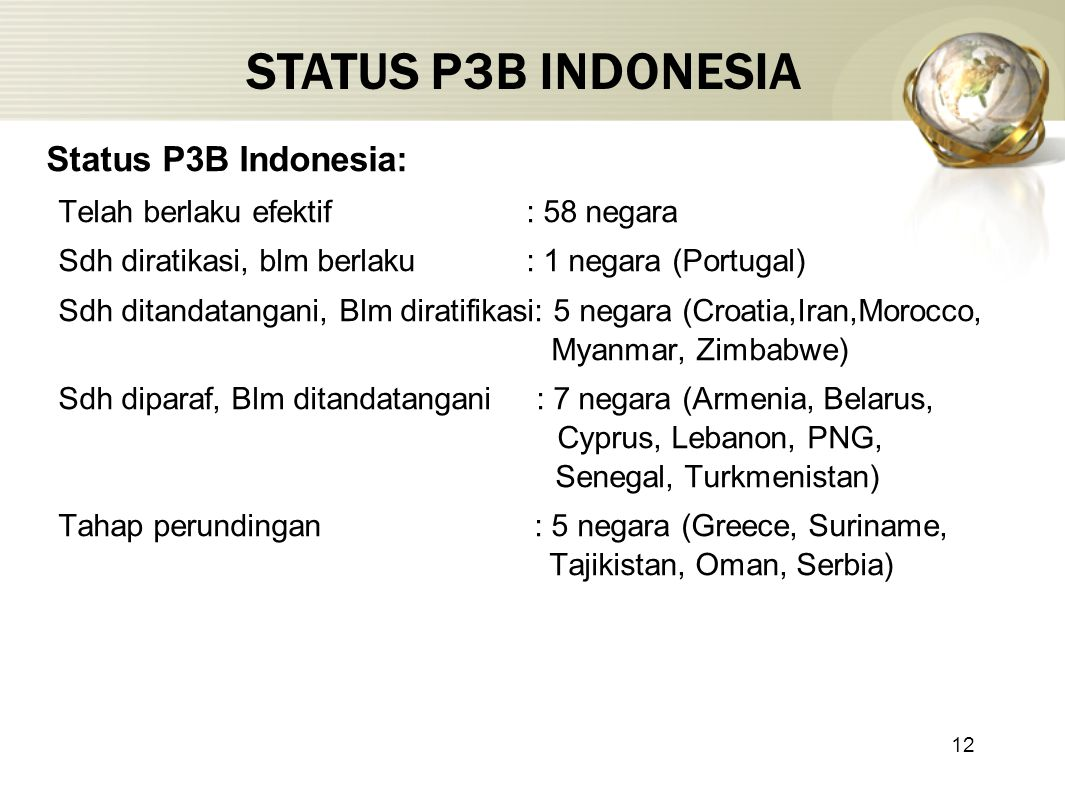 STATUS P3B INDONESIA Status P3B Indonesia: