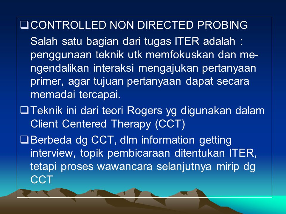 CONTROLLED NON DIRECTED PROBING