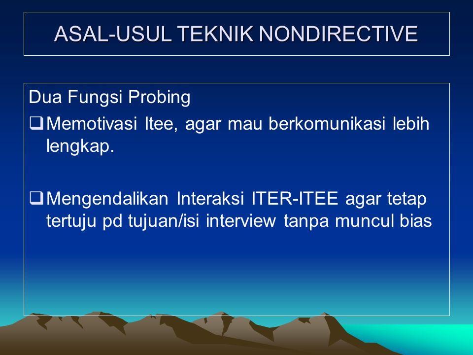 ASAL-USUL TEKNIK NONDIRECTIVE