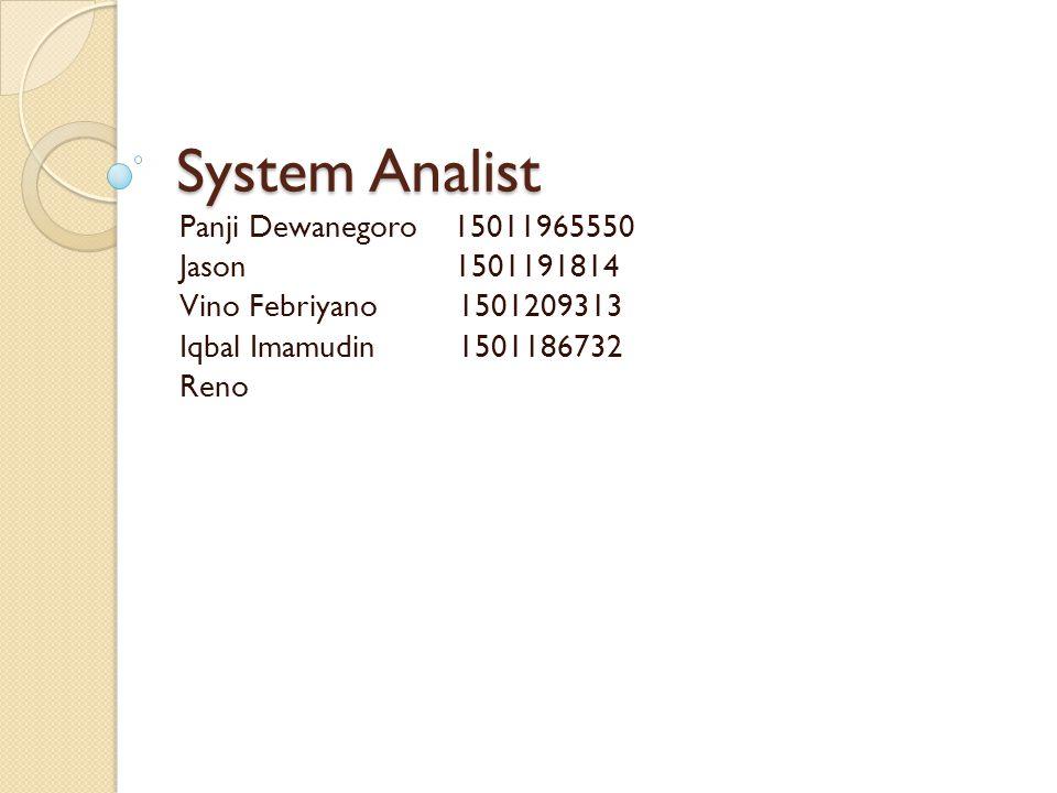 System Analist Panji Dewanegoro 15011965550 Jason 1501191814