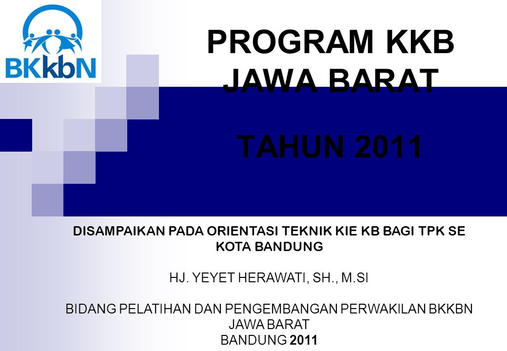 PROGRAM KKB JAWA BARAT TAHUN 2011