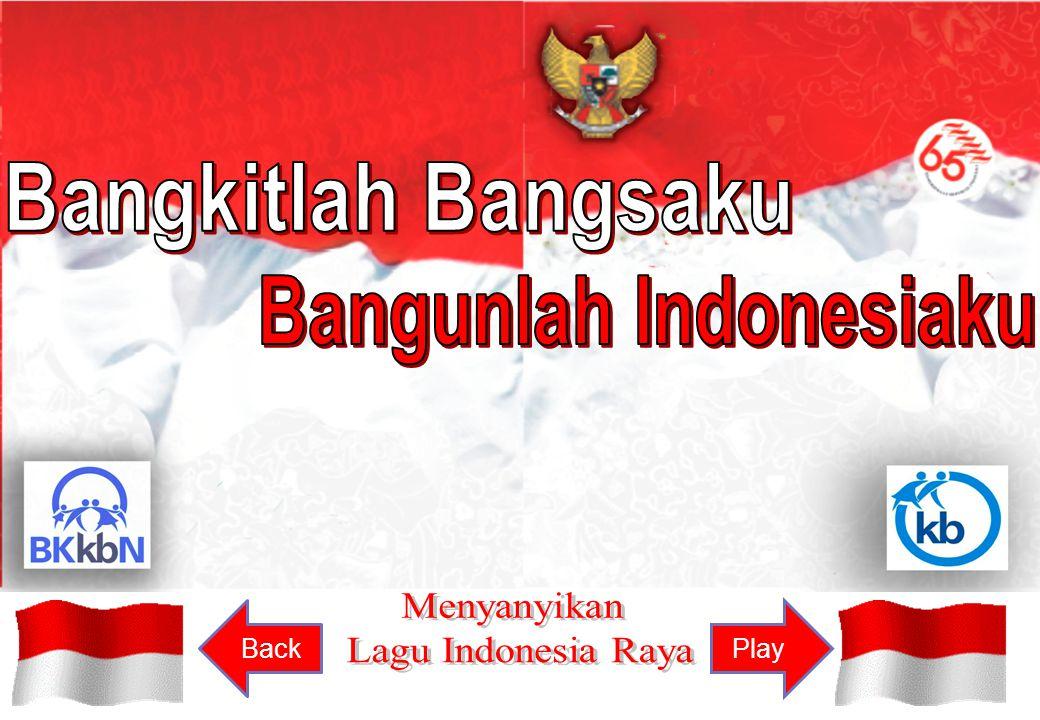 Bangunlah Indonesiaku