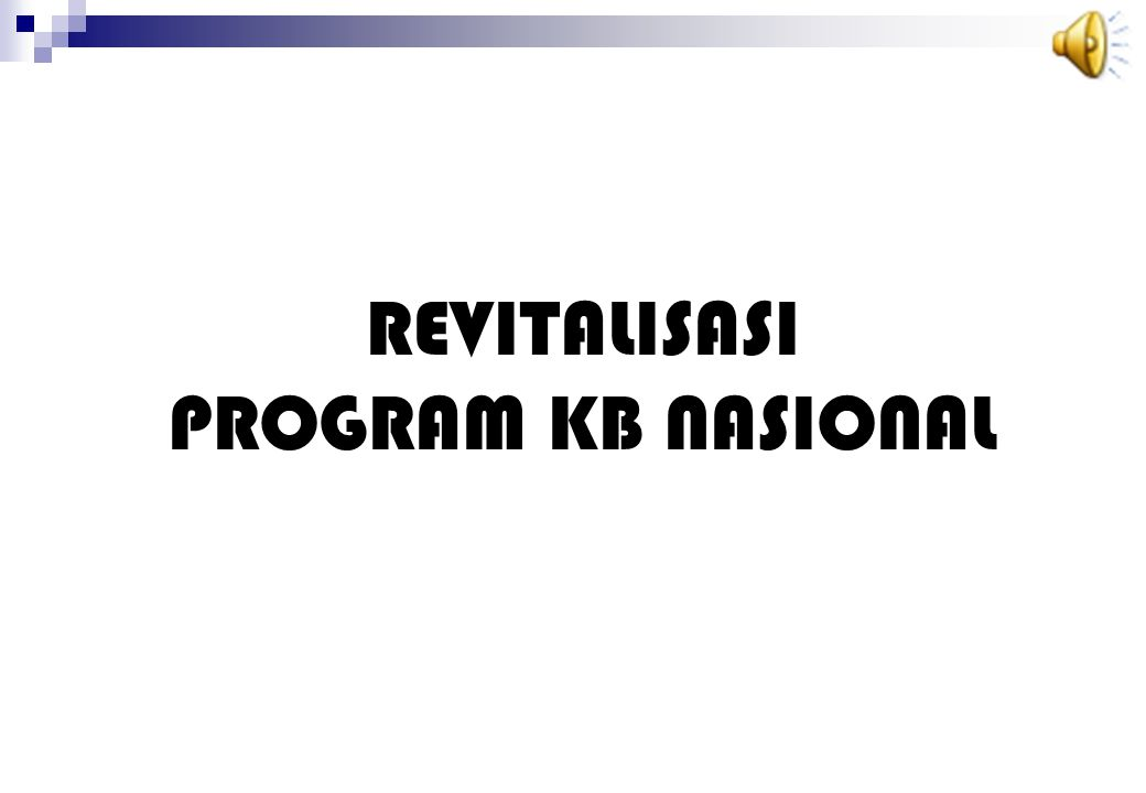 REVITALISASI PROGRAM KB NASIONAL
