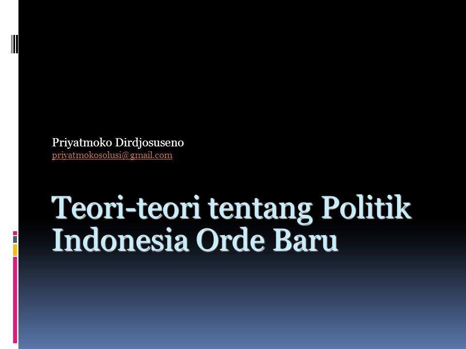 Teori-teori tentang Politik Indonesia Orde Baru