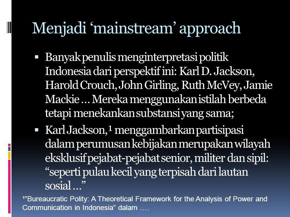 Menjadi 'mainstream' approach