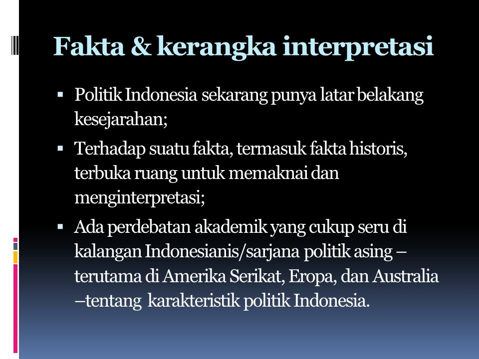 Fakta & kerangka interpretasi