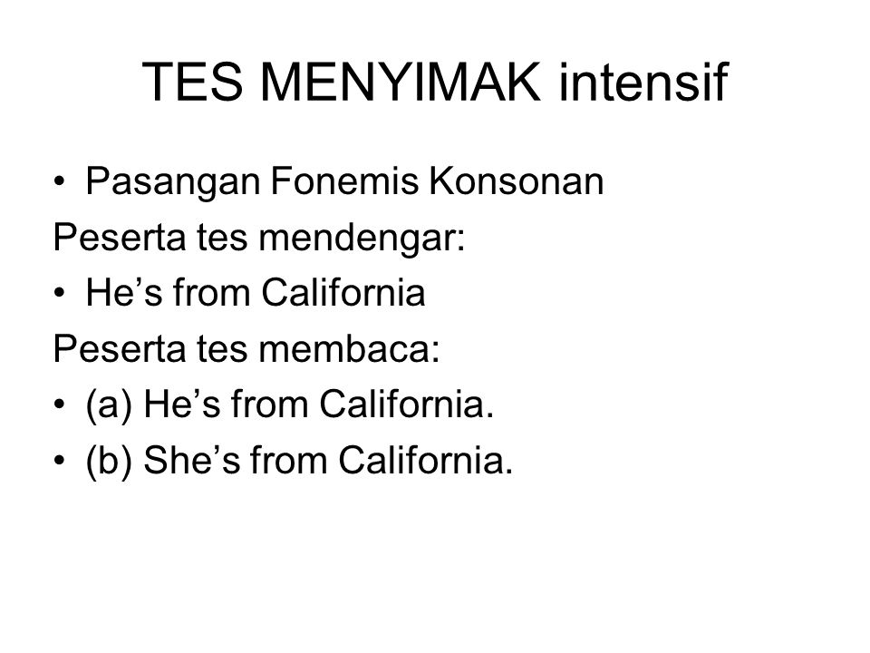TES MENYIMAK intensif Pasangan Fonemis Konsonan Peserta tes mendengar: