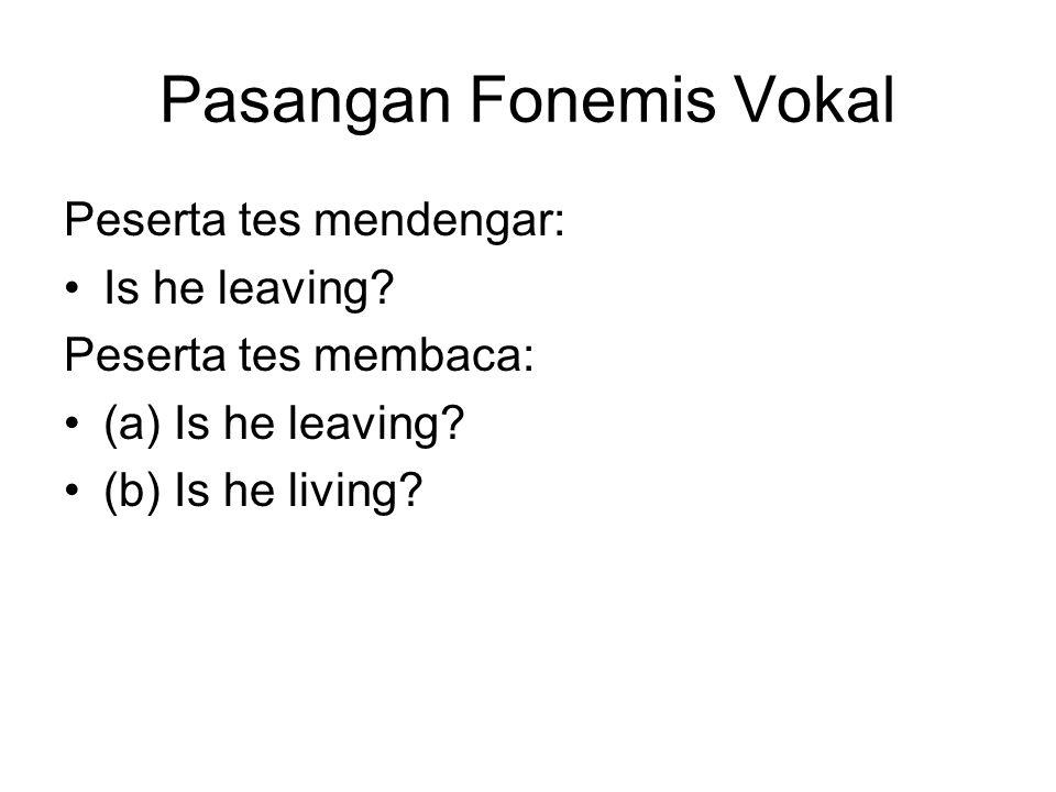 Pasangan Fonemis Vokal