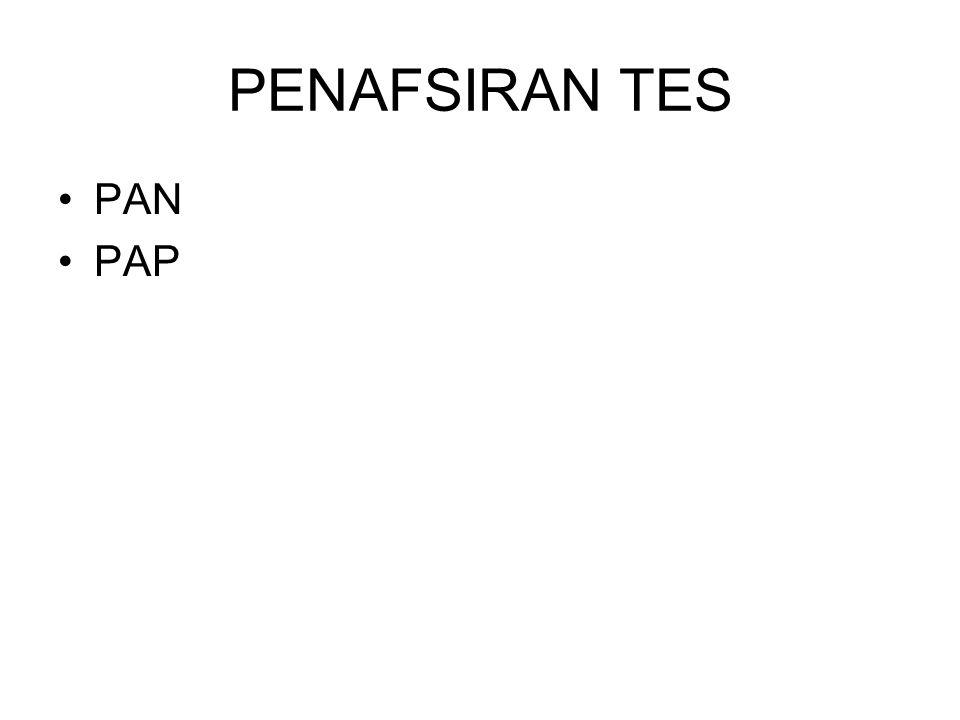 PENAFSIRAN TES PAN PAP