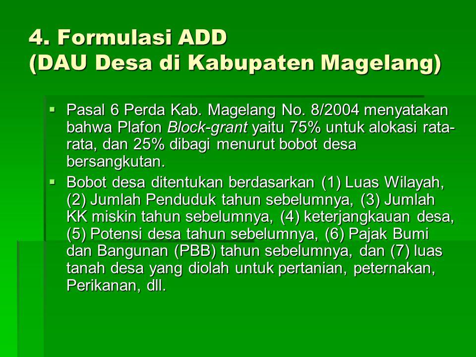 4. Formulasi ADD (DAU Desa di Kabupaten Magelang)