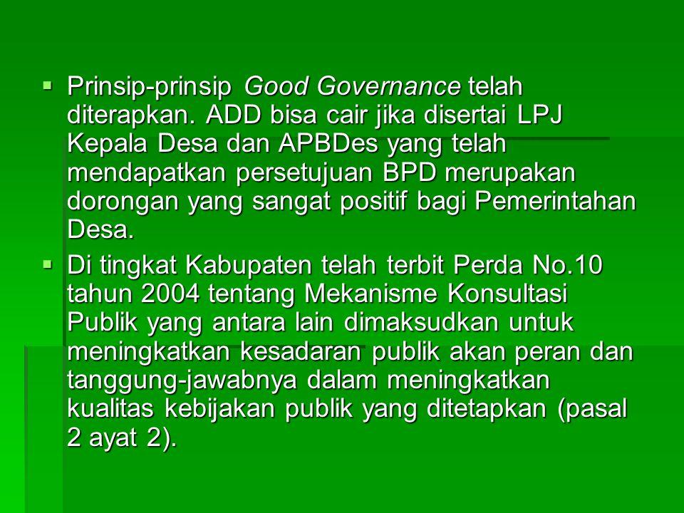 Prinsip-prinsip Good Governance telah diterapkan