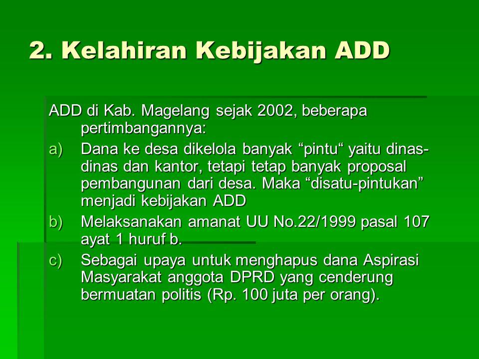 2. Kelahiran Kebijakan ADD