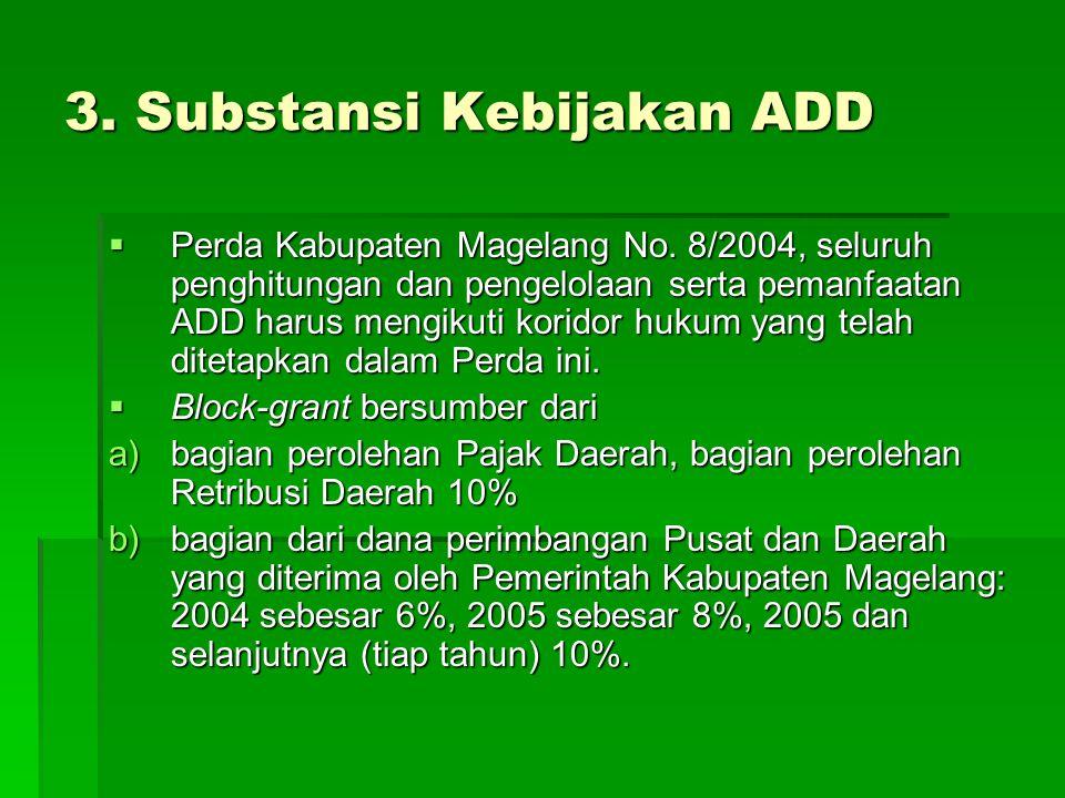 3. Substansi Kebijakan ADD