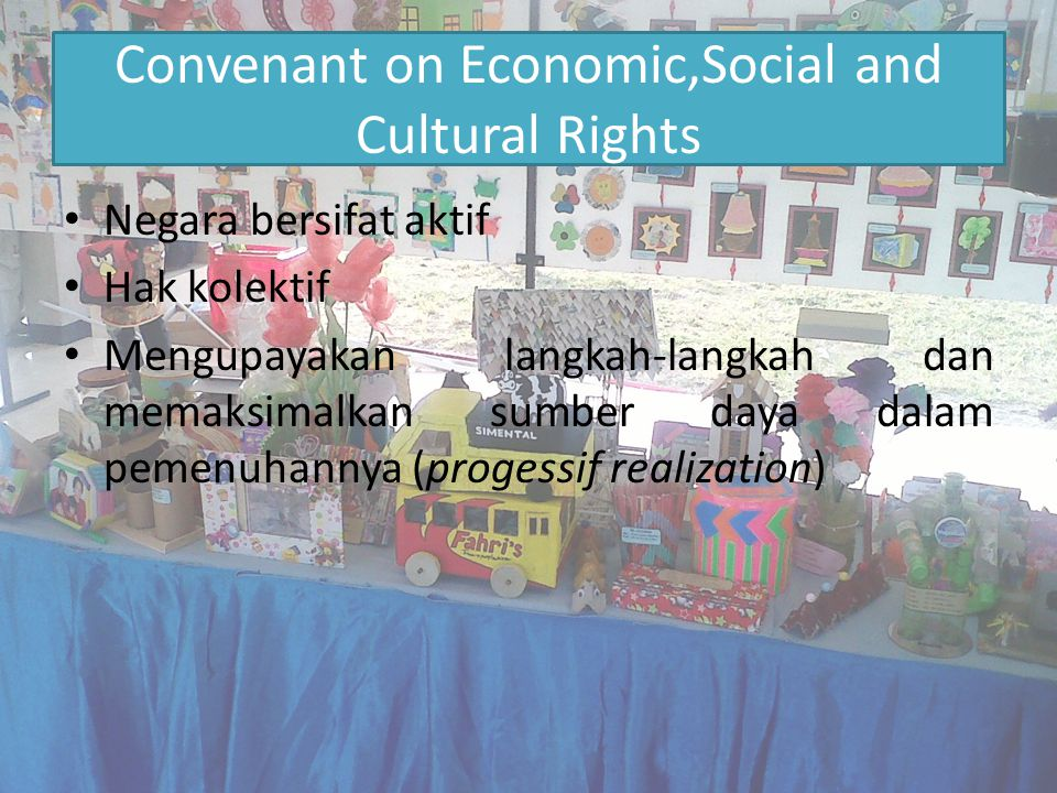Convenant on Economic,Social and Cultural Rights