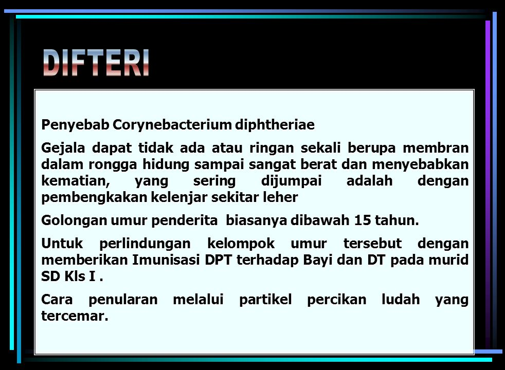DIFTERI Penyebab Corynebacterium diphtheriae
