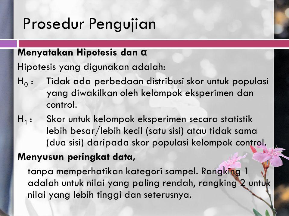 Prosedur Pengujian Menyatakan Hipotesis dan α