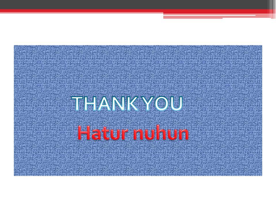 THANK YOU Hatur nuhun
