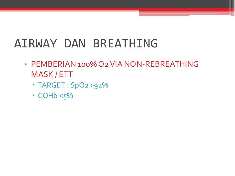 AIRWAY DAN BREATHING PEMBERIAN 100% O2 VIA NON-REBREATHING MASK / ETT