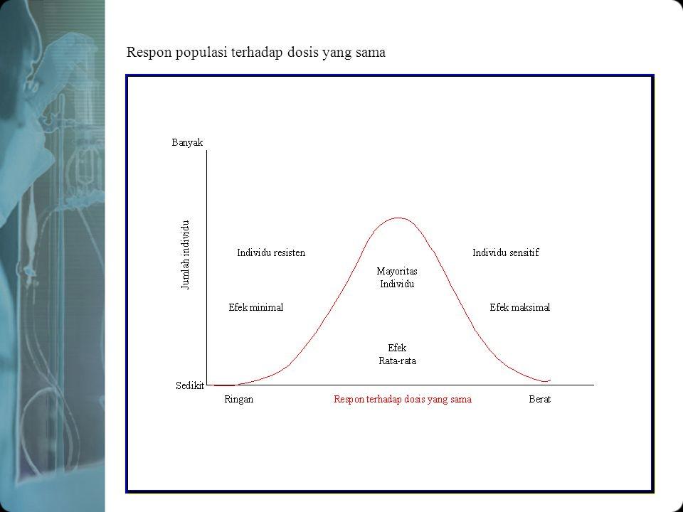 Respon populasi terhadap dosis yang sama